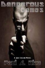 Paul Rice Dangerous Games