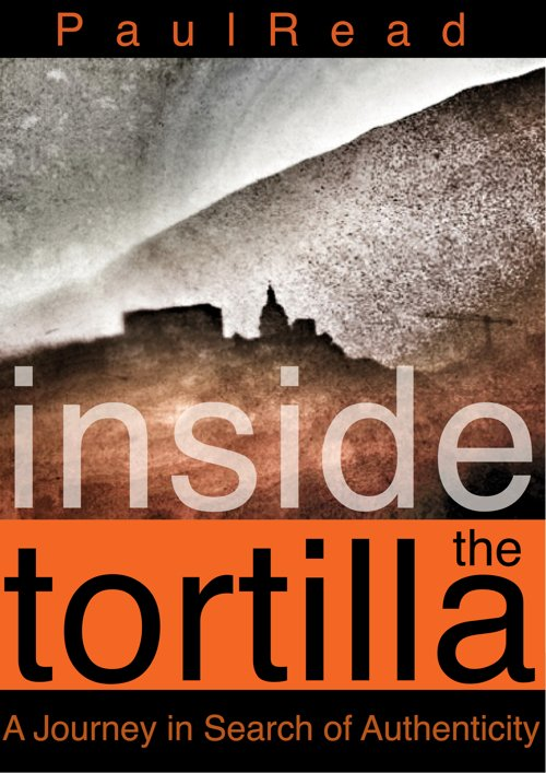 Inside the Tortilla